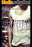Gravity: Verbotene Versuchung (Gravity-Reihe 3) (German Edition)