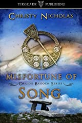 Misfortune of Song: Druid's Brooch Series: #5 Kindle Edition