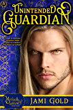 Unintended Guardian: A Mythos Legacy Short Story (The Mythos Legacy)