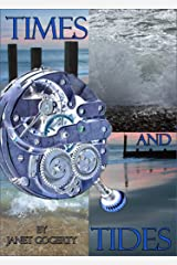 Times and Tides Kindle Edition