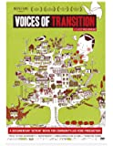 """Voices of Transition: A Documentary """"Action"""" Movie for Community-led Food Production"""