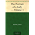 The Portrait of a Lady ¿ Volume 1 (English Edition)