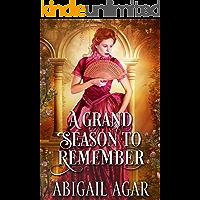 A Grand Season to Remember: A Historical Regency Romance Book