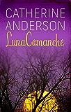 Luna comanche (Serie Comanche)