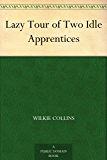 Lazy Tour of Two Idle Apprentices (English Edition)