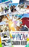 #Vacay: A crossover novella