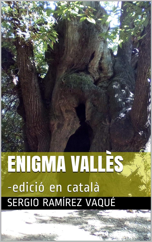 Enigma Vallès: -edició en català (Catalan Edition) eBook: Sergio ...