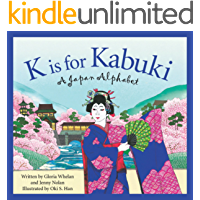 K is for Kabuki: A Japan Alphabet (Discover the World)