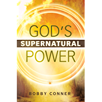 God's Supernatural Power (English Edition)