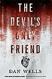 The Devil's Only Friend (John Cleaver)