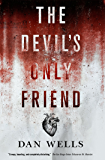 The Devil's Only Friend (John Cleaver Book 4)