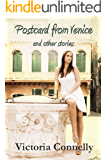 Postcard from Venice and other stories (Short Story Collection Book 3)