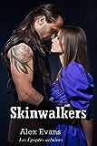 Skinwalkers: Entre chien et loup (Les Épopées urbaines) (French Edition)