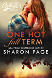 One Hot Fall Term (Yardley College Chronicles Book1)