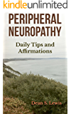 Peripheral Neuropathy: Daily Tips and Affirmations
