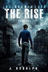 The Rise (The Reanimates Book 5) Kindle Edition