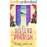The Sisters of Parrish (Florida Book 5)