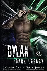 Dylan (Dark Legacy Book 4) Kindle Edition