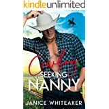 Cowboy Seeking Nanny (Cowboy Classifieds Book 1)