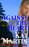 Against the Heart - A Kat Martin Novella (The Brodies Book 1)