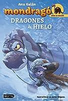 Mondragó. Dragones De Hielo: Ilustraciones De