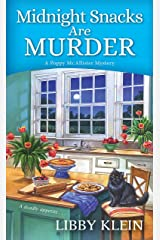 Midnight Snacks are Murder (A Poppy McAllister Mystery Book 2) Kindle Edition