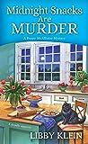 Midnight Snacks are Murder (A Poppy McAllister Mystery)