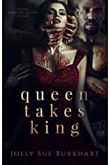 Queen Takes King (Their Vampire Queen Book 2) Kindle Edition