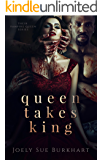 Queen Takes King (Their Vampire Queen Book 2)