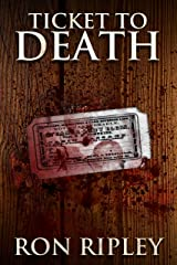 Ticket to Death: Supernatural Horror with Scary Ghosts & Haunted Houses (Haunted Collection Series Book 8) Kindle Edition