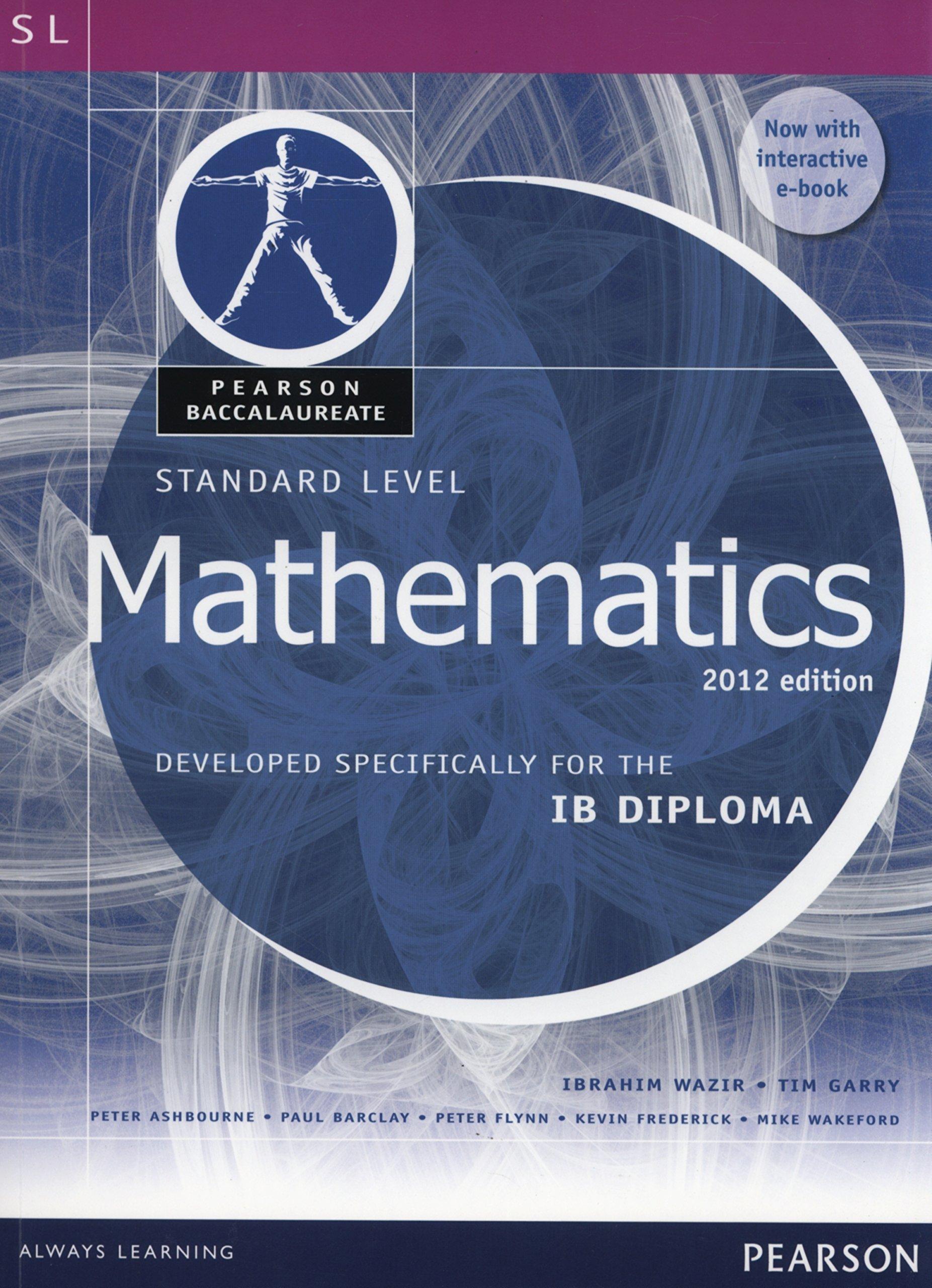 Pearson Baccalaureate Standard Level Mathematics Revised 2012 print ...