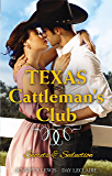 Texas Cattleman's Club: Secrets And Seduction - Box Set, Books 5-6