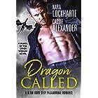 Dragon Called: A Sexy Urban Fantasy Romance (A Slow Burn Sexy Paranormal Romance Book 1)