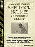 Sherlock Holmes e il manoscritto del diavolo (Sherlockiana)