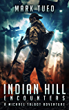 Indian Hill 1: Encounters: A Michael Talbot Adventure