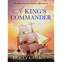 A King's Commander (Alan Lewrie Naval Adventures Book 7)