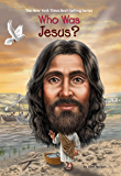 Who Was Jesus? (Who Was...?)
