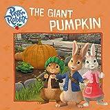 The Giant Pumpkin (Peter Rabbit Animation)