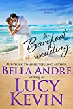 The Barefoot Wedding (Married in Malibu) (Volume 3)