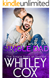 Neighbors with the Single Dad (The Single Dads of Seattle Book 8)