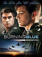 Burning Blue: Bekenne Dich (Mit Untertiteln)