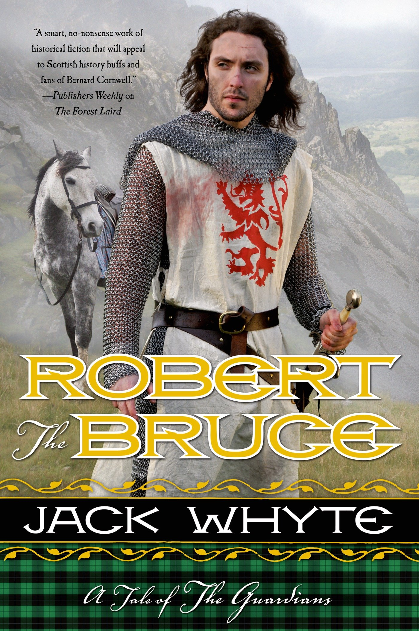 Amazon: Robert The Bruce: A Tale Of The Guardians (9780765331601): Jack  Whyte: Books