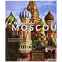 La Magie de Moscou