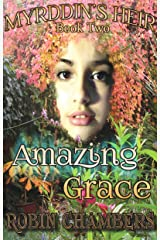 Amazing Grace (Myrddin's Heir Book 2) Kindle Edition