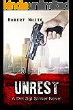 UNREST (A Det Sgt Striker Novel Book 1)