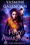 Fury Awakened (Fury Unbound Book 3)