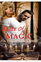 Mate Of Magic: BWWM Paranormal Romance (Dracon Mates Book 1) Kindle Edition