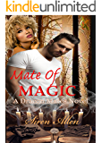 Mate Of Magic: BWWM Paranormal Romance (Dracon Mates Book 1)