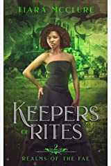 Keepers of Rites: YA Arthurian Fantasy (Realms of the Fae Book 2) Kindle Edition