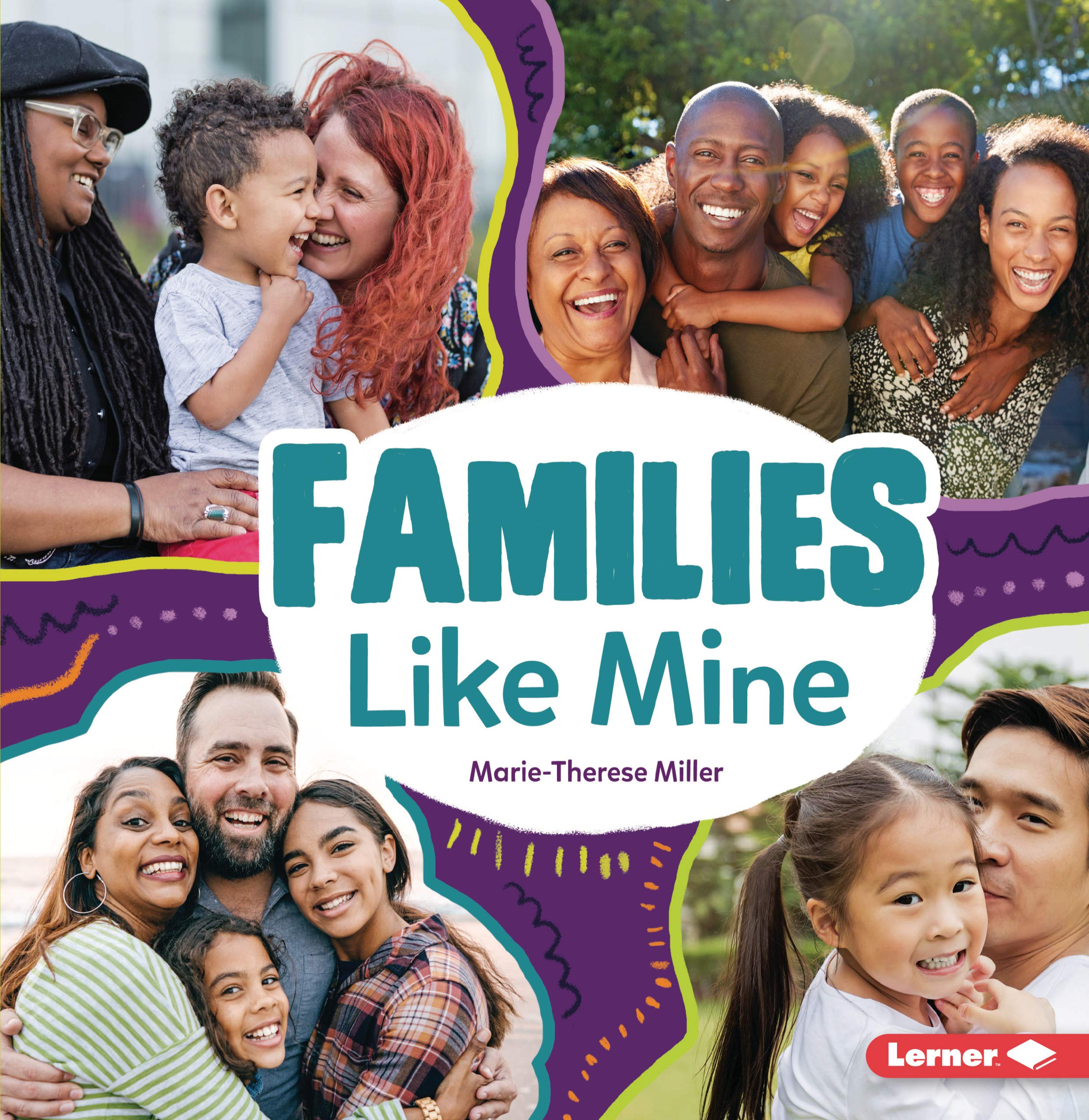 Families Like Mine (Many Ways): Miller, Marie-Therese: 9781728413686:  Amazon.com: Books